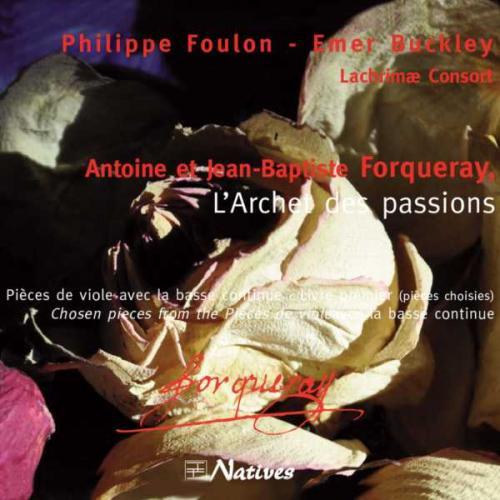 Forqueray : L'Archet des passions. Buckley.