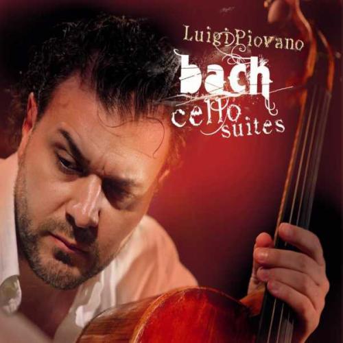 Bach : Les Suites pour violoncelle seul. Piovano.