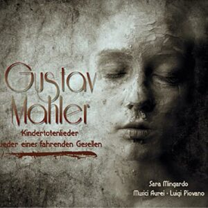 Mahler : Kindertotenliede. Piovano.