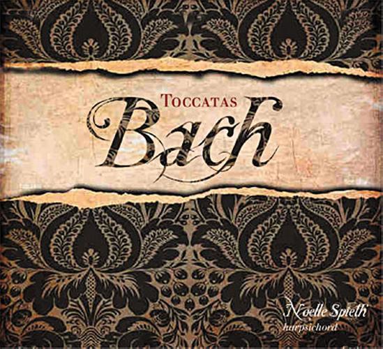 Bach : Toccatas BWV 910-916. Spieth.