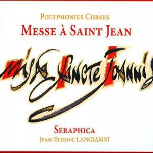 Jean-Etienne Langianni : Messe à Saint-Jean - Polyphonies Corses