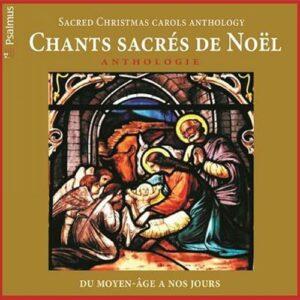 Byrd/Bach/Charpentier/Mendelssohn/.. : Chants Sacrés de Noël