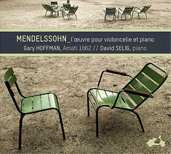 Mendelssohn : Œuvre pour violoncelle. Hoffman, Selig.
