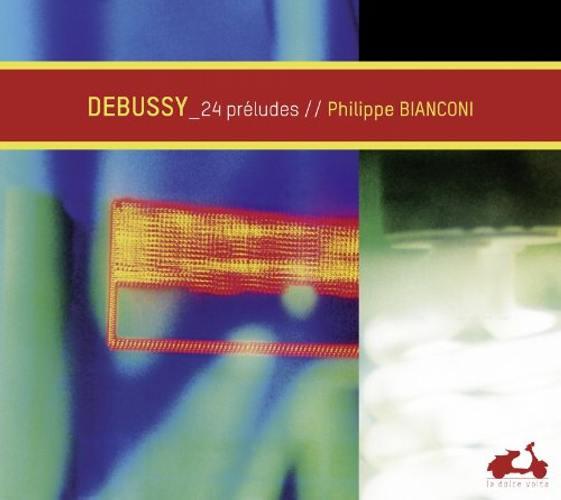 Debussy : Préludes, livres I et II. Bianconi.