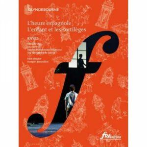 Ravel : L'Enfant et les Sortilèges - L'Heure Espagnole. Ono.
