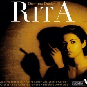 Donizetti : Rita ou le mari battu. Scarabelli, Ballo, Corbelli, Amendola.