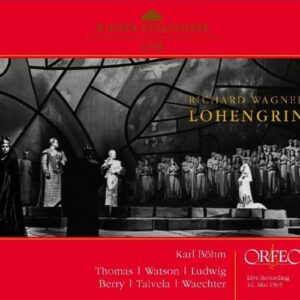 Wagner : Lohengrin. Thomas, Ludwig, Waechter, Böhm.