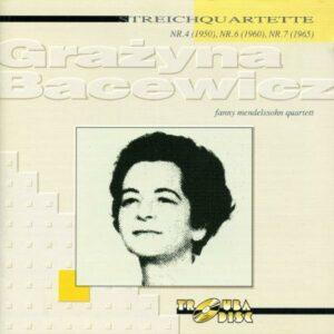 Grazyna Bacewicz : Quatuors à cordes