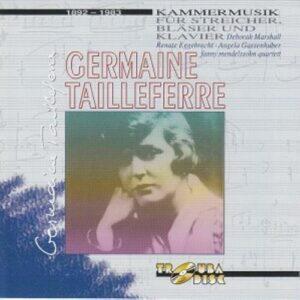 Germaine Tailleferre : Musique de chambre