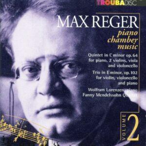 Max Reger : Musique de chambre pour piano, vol. 2