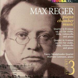 Max Reger : Musique de chambre pour piano, vol. 3