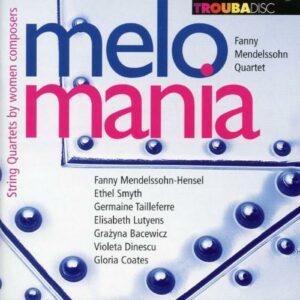 Melomania - Quatuors à cordes de compositeurs femmes