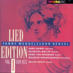 Fanny Mendelssohn-Hensel : Lied Edition 1819-1837, vol. 1