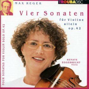 Max Reger : 4 Sonates pour violon seul, op.42 - Reger Solo 1