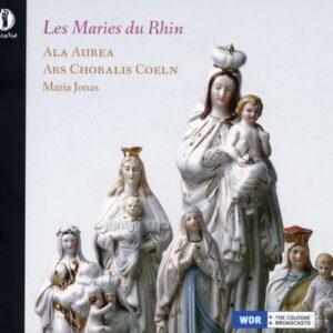Les Maries du Rhin. Hymnes à la Vierge, 1500. Ala Aurea, Jonas.