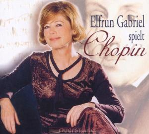 Elfrun Gabriel Spielt Chopin