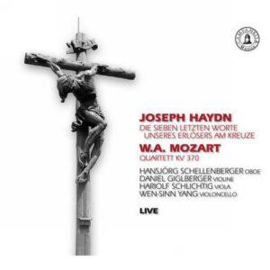Joseph Haydn - Wolfgang Amadeus Mozart : Die sieben letzten Worte unseres Erlösers am Kreuze - Quatuor, K370