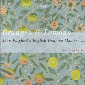 John Playford : Oranges And Lemons-The English Dancing Masters