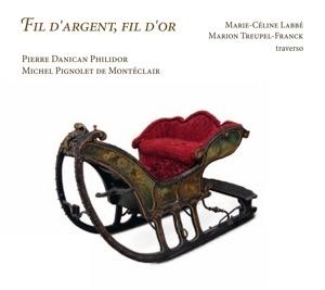 Danican Philidor, Pierre / Pignolet De: Fil D'Argent,  Fil D'Or