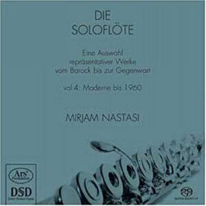 Mirjam Nastasi, flûte : Die Soloflöte (Volume 3 - Musique moderne de 1900 à 1960)