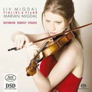 Liv Migdal, violon : Beethoven - Debussy - Strauss