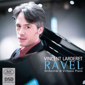 Ravel : Orchestral & Virtuoso Piano