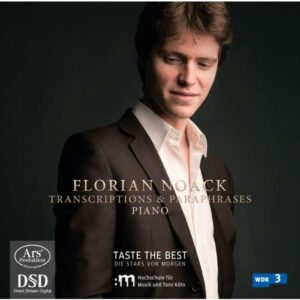 Florian Noack : Transcriptions et Paraphrases pour piano