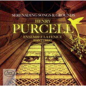 Purcell : Serenading Songs & Grounds