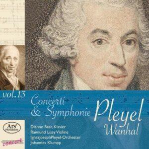 Johann Baptist Wanhal - Ignaz Joseph Pleyel : Concerti & Symphonie (Volume 13)