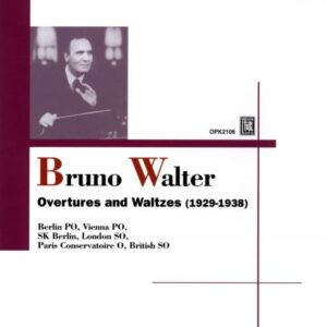 Walter B. / Brahms, Strauss, Mozart : Ouvertures et valses.