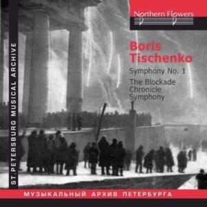 Boris Tishchenko : The Blockade Chronicle Symphony