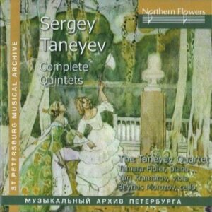 Sergei Taneyev : Complete Quintets