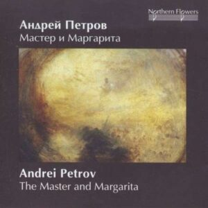 Andrei Petrov : The Master and Margarita - Music for the ballet