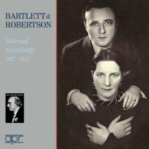 Ethel Bartlett & Rae Robertston, piano : Selected recordings 1927-1947 (The Matthay School Volume 6)