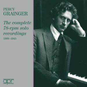 Percy Grainger : Intégrale des enregistrements solo en 78 tours