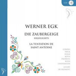 Werner Egk : Die Zaubergeige (Meilleurs moments) - La tentation de Saint Antoine