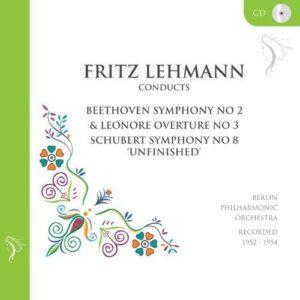Franz Schubert - Ludwig van Beethoven : Fritz Lehmann, direction