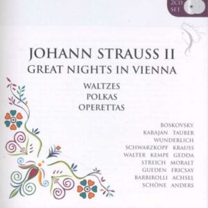 Johann Strauss II : Great Nights in Vienna