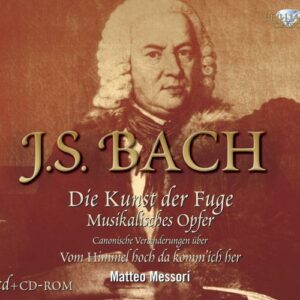 Johann Sebastian Bach : L'Art de la fugue - L'Offrande musicale