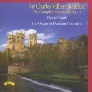 Stanford: The Complete Organ Works Volume 2