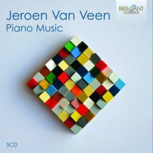 Jeroen van Veen : Musique pour piano