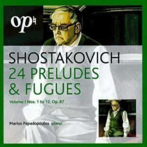 Dmitri Shostakovich : 24 Preludes & Fugues, Vol.1