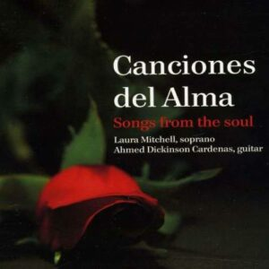 Rodrigo/Villa-Lobos:Brouwer/Cordero : Canciones del Alma - Songs from the Soul