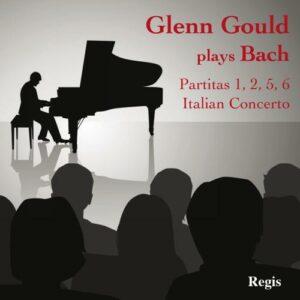 Glenn Gould joue Bach : Partitas et Concerto Italien.
