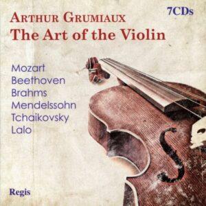 L'art du violon. Arthur Grumiaux joue Mozart, Beethoven, Brahms, Mendelssohn, Tchaikovski et Lalo.