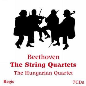Beethoven : Les quatuors à cordes. The Hungarian Quartet.