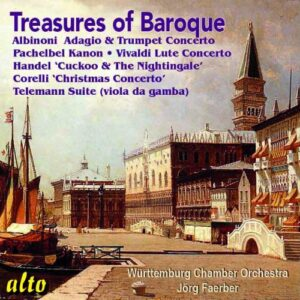 Trésors du baroque. Albinoni, Pachelbel, Haendel, Corelli, Vivaldi, Telemann. Faerber.