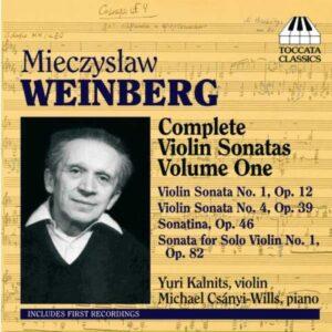 Weinberg : Sonates pour violon et piano n° 1 et 4. Kalnitz, Csanyi-Wills.
