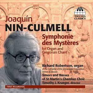 Nin-Culmell : Symphonie des Mystères.
