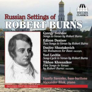 Robert Burns : Russian Settings of Robert Burns